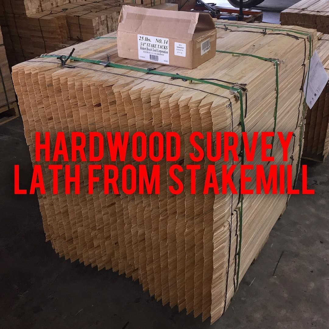 Stakemill Has Hardwood Survey Lath Ready For Pickup
